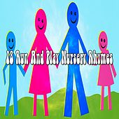 18 Run and Play Nursery Rhymes by Canciones Infantiles