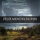 The Hebrides (Fingal's Cave), Op. 26 de Felix Mendelssohn