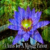 74 Auras for a Massage Parlour de Meditación Música Ambiente