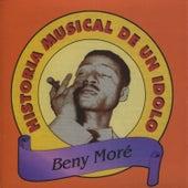 Historia Musical De Un Idolo de Beny More