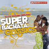 Super Bachata Classics de Various Artists