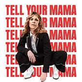 Tell Your Mama von Blackbird