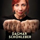 Respekt in der Steinzeit von Dagmar Schönleber
