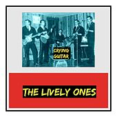 Crying Guitar von The Lively Ones