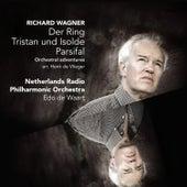 Der Ring - Tristan und Isolde - Parsifal / Orchestral adventures by Edo de Waart