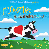 Children's Kindness Network presents Moozie's Musical Adventures! by Various Artists