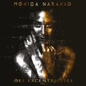 Mes Excentricités, Vol. 1 de Monica Naranjo