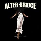 Dying Light de Alter Bridge