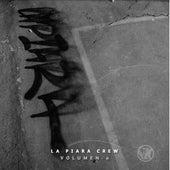 Vol. 0 de La Piara Crew