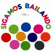 Sigamos Bailando, Vol. 1 de Various Artists