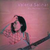 Mis Mejores Covers de Valeria Salinas