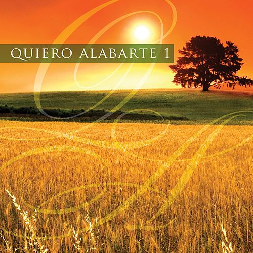 Quiero Alabarte 1 by Maranatha! Latin