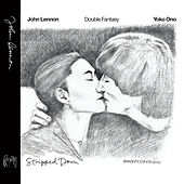 Double Fantasy: Stripped Down by John Lennon