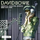 Original John Peel Session: 23rd May 1972 de David Bowie