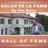 Salon De La Fama (Hall oF Fame) de The Romy
