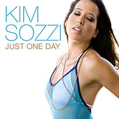 Just One Day by Kim Sozzi