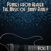 Pennies from Heaven, The Music of Jimmy Raney: Vol. 1 von Jimmy Raney