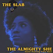 The Almighty She by S.L.A.B.