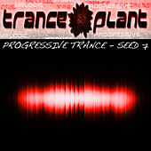 Tranceplant - Progressive Trance Seed 7 by Various Artists