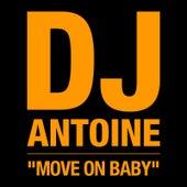 Move on Baby - Radiomix von DJ Antoine
