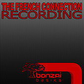 Recording von French Connection