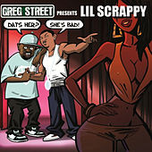 Dat's Her, She Bad by Lil Scrappy