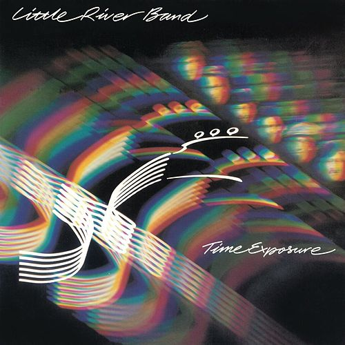 Time Exposure (2010 Digital Remaster) by Little River Band