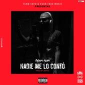Nadie Me Lo Contó by Galindo Again