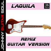 L'acquila (Guitar Version) by Johnny Guitar Soul