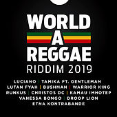 World-A-Reggae Riddim 2019 de Various Artists