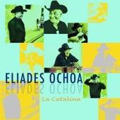 La Catalina by Eliades Ochoa