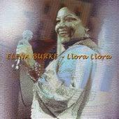 Llora Llora de Elena Burke