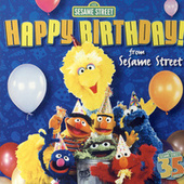 Sesame Street: Happy Birthday from Sesame Street by Sesame Street