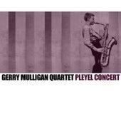 Gerry Mulligan Quartet Pleyel Concert de Gerry Mulligan