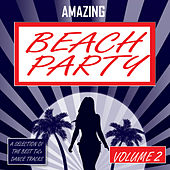Amazing Beach Party - vol. 2 de Various Artists