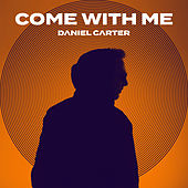 Come with Me de Daniel Carter