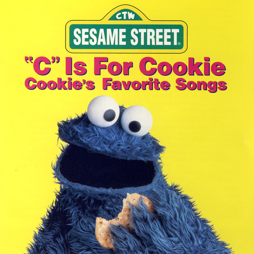 Sesame Street: 'C' is for Cookie: Cookie's Favorite Songs by Various Artists