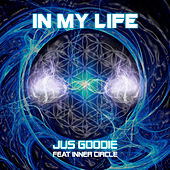 In My Life (feat. Inner Circle) - Single by Jus Goodie