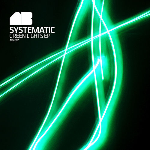 Green Lights EP by Systematic