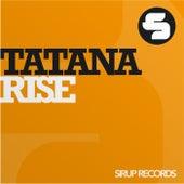 Rise by DJ Tatana