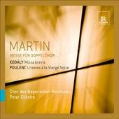 Martin, F.: Mass for Double Choir / Kodaly, Z.: Missa brevis / Poulenc, F.: Litanies a la vierge noire by Various Artists