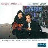 Zemlinsky, A. Von: Serenade in A Major / Brahms, J.: Violin Sonata No. 3 / Schubert, F.: Fantasy, Op. 159 by Various Artists