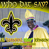 Who Dat Say - single by Al Johnson