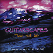 Guitarscapes / Treasured Path by Michael Reese