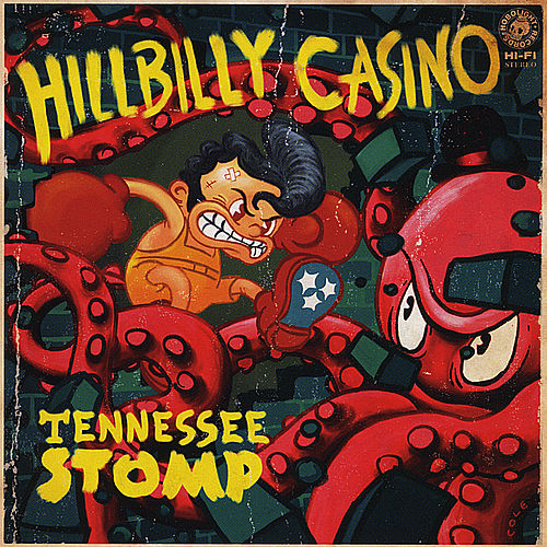 Tennessee Stomp by Hillbilly Casino