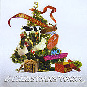 O Christmas Three by Mason Williams