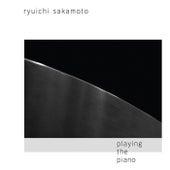 Playing The Piano - US Version by Ryuichi Sakamoto