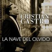 La Nave Del Olvido de Cristian Castro