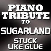 Stuck Like Glue - Single by Piano Tribute Players