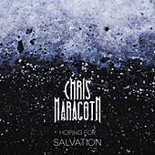 Hoping for Salvation de Chris Maragoth